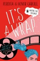 It's a Wrap ebook by Honor Cargill, Perdita Cargill