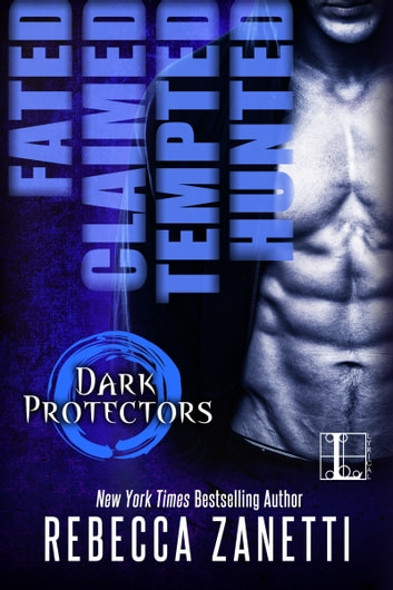 The Dark Protectors Box Set: Books 1-4 ebook by Rebecca Zanetti