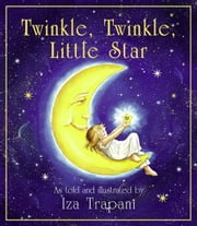 Twinkle, Twinkle, Little Star ebook by Trapani, Iza