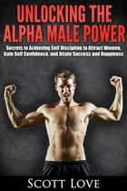 Alpha Male ebook by Scott Love