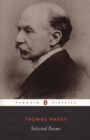 Hardy: Selected Poems ebook by Thomas Hardy,Robert Mezey