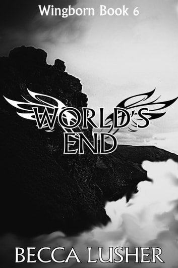 World's End ebook by Becca Lusher