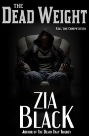 The Dead Weight ebook by Zia Black
