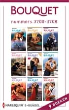 Bouquet e-bundel nummers 3700-3708 (9-in-1) ebook by Michelle Conder, Annie West, Victoria Parker,...