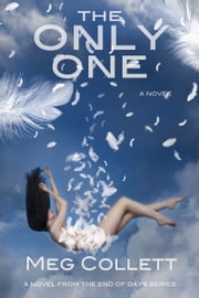 The Only One ebook by Meg Collett