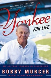 Yankee for Life ebook by Bobby Murcer,Glen Waggoner