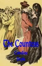 The Countess ebook by Caroline Doyle