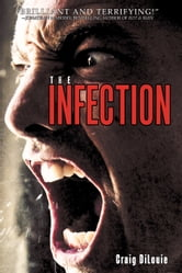 The Infection ebook by Craig DiLouie