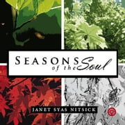 Seasons of the Soul audiobook by Janet Syas Nitsick