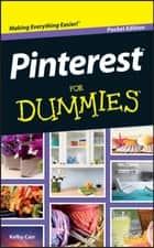 Pinterest For Dummies ebook by Kelby Carr