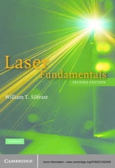 Laser Fundamentals ebook by William T. Silfvast