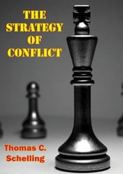 The Strategy Of Conflict ebook by Thomas C. Schelling