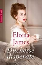 Duchesse disperate ebook by Eloisa James, Berta Smiths-Jacob