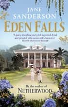 Eden Falls ebook by Jane Sanderson