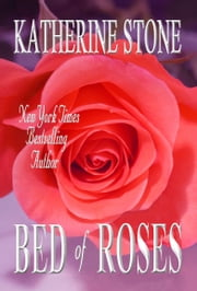 Bed of Roses ebook by Katherine Stone