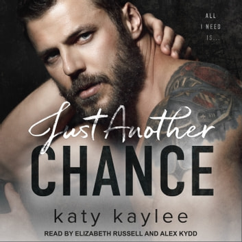 Just Another Chance audiobook by Katy Kaylee