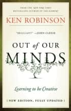 Out of Our Minds ebook by Ken Robinson