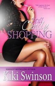 Still Candy Shopping ebook by Kiki Swinson
