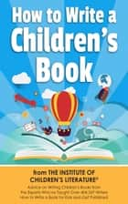 How To Write A Children's Book ebook by Katie Davis