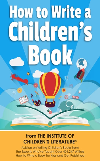 How to write a childrens book ebook by katie davis 9781311018953 how to write a childrens book ebook by katie davis fandeluxe Image collections