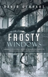 Frosty Windows ebook by David Gebhart