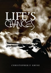 Life's Chances ebook by Christopher P. Kruse