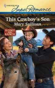 This Cowboy's Son ebook by Mary Sullivan