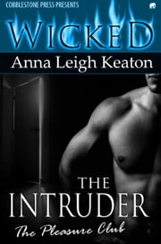 The Intruder ebook by Anna Leigh Keaton