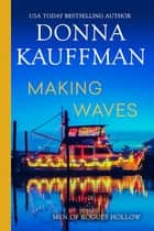Making Waves ebook by Donna Kauffman