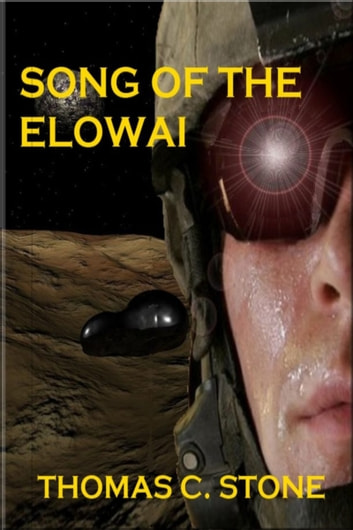 Song of the Elowai ebook by Thomas Stone