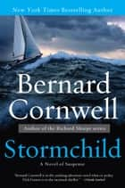 Stormchild ebook by Bernard Cornwell