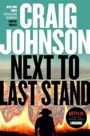 Next to Last Stand - A Longmire Mystery ekitaplar by Craig Johnson