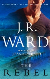 The Rebel ebook by J. R. Ward
