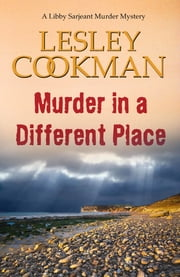Murder in a Different Place ebook by Lesley Cookman