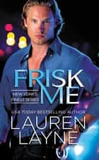 Frisk Me ebook by
