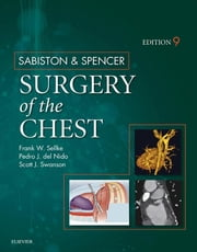 Sabiston and Spencer Surgery of the Chest ebook by Frank Sellke,Pedro J. del Nido,Scott J. Swanson