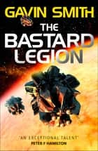 The Bastard Legion - Book 1 ebook by