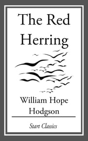 The Red Herring ebook by William Hope Hodgson