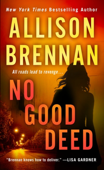 No Good Deed ebook by Allison Brennan