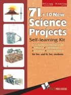 71 + 10 New Science Projects ebook by C. L. Garg