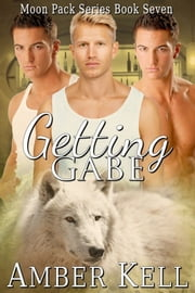 Getting Gabe ebook by Amber Kell