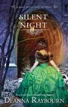 Silent Night ebook by Deanna Raybourn