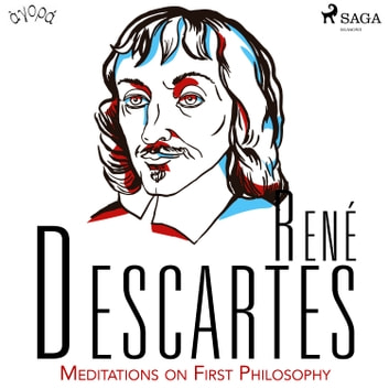 Descartes' Meditations on First Philosophy audiobook by René Descartes