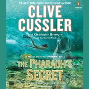The Pharaoh's Secret audiobook by Clive Cussler, Graham Brown