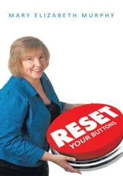 RESET Your Buttons ebook by Mary Elizabeth Murphy