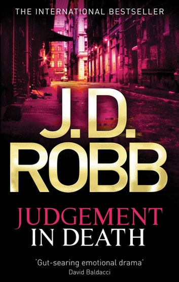 Judgement In Death - In Death Series: Book 11 ebook by J. D. Robb