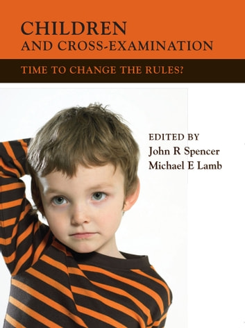 Children and Cross-Examination - Time to Change the Rules? ebook by