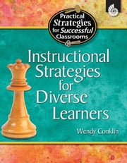 Instructional Strategies for Diverse Learners All Grades ebook by Conklin, Wendy