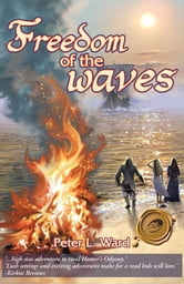 Freedom of the Waves ebook by Peter L. Ward