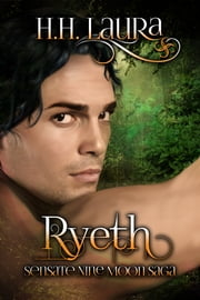 Ryeth (Sensate Nine Moon Saga - Book 2) ebook by H.H. Laura